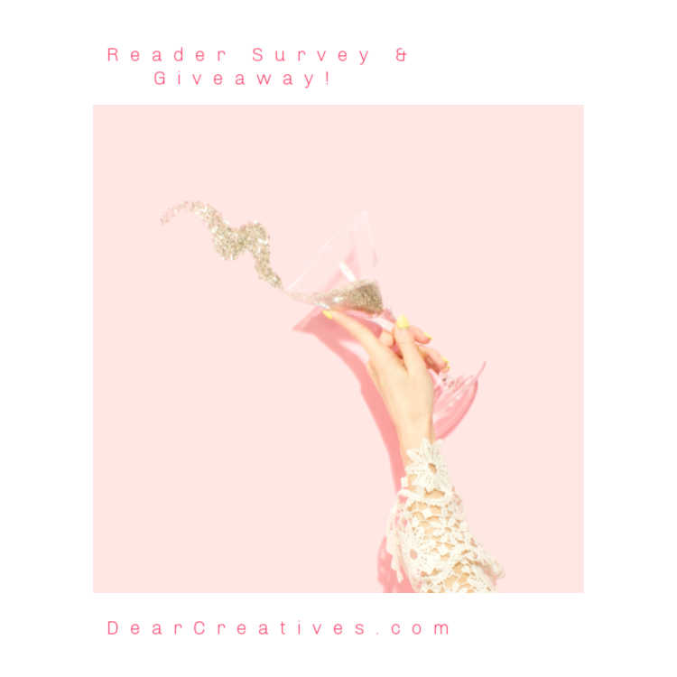 Reader Survey and Giveaway - Plus a year in review of DearCreatives.com