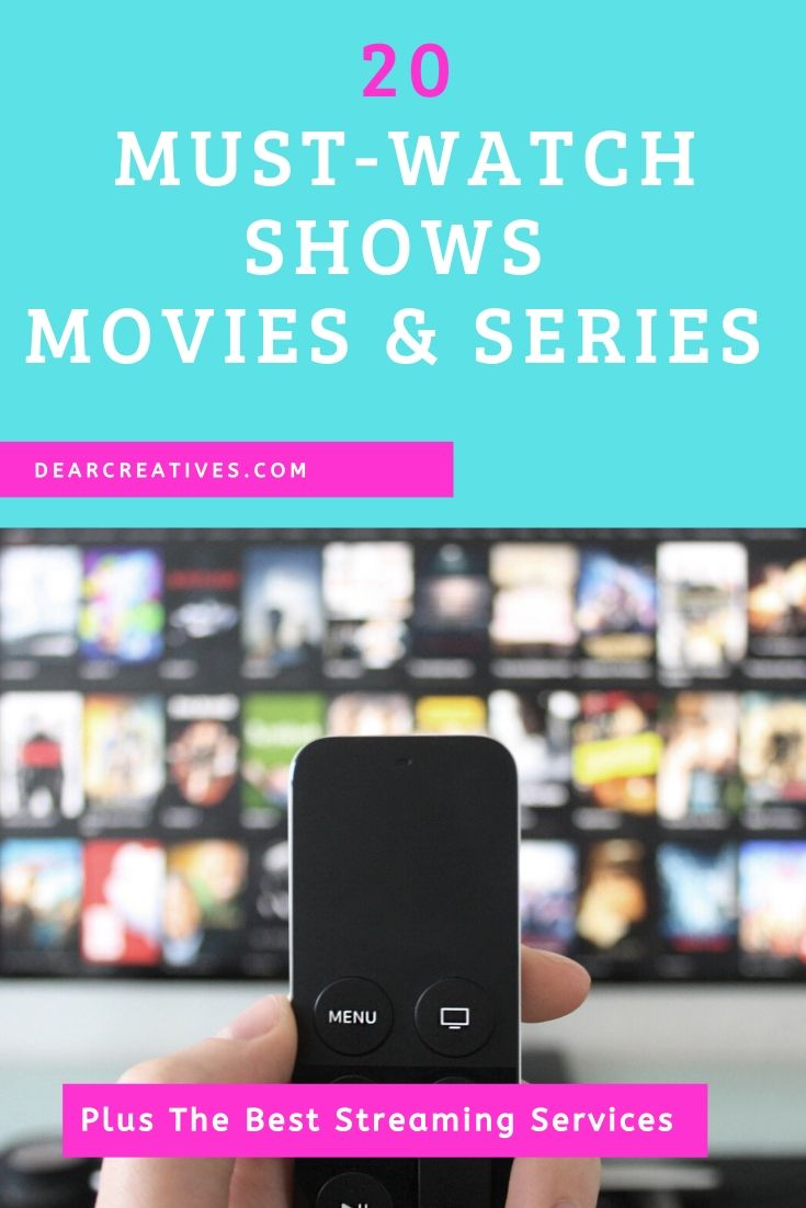 What to Watch? 20 must-watch shows, series and movies to watch right now. Plus my breakeup with cable and the best streaming services. DearCreatives.com #whattowatch #entertainment #homeentertainment #movies #shows #series