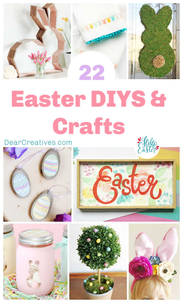 DIY crafts for Easter - Are you looking for spring crafts and Easter crafts to make? 22 DIY crafts for Easter, these are easy to make! DearCreatives.com