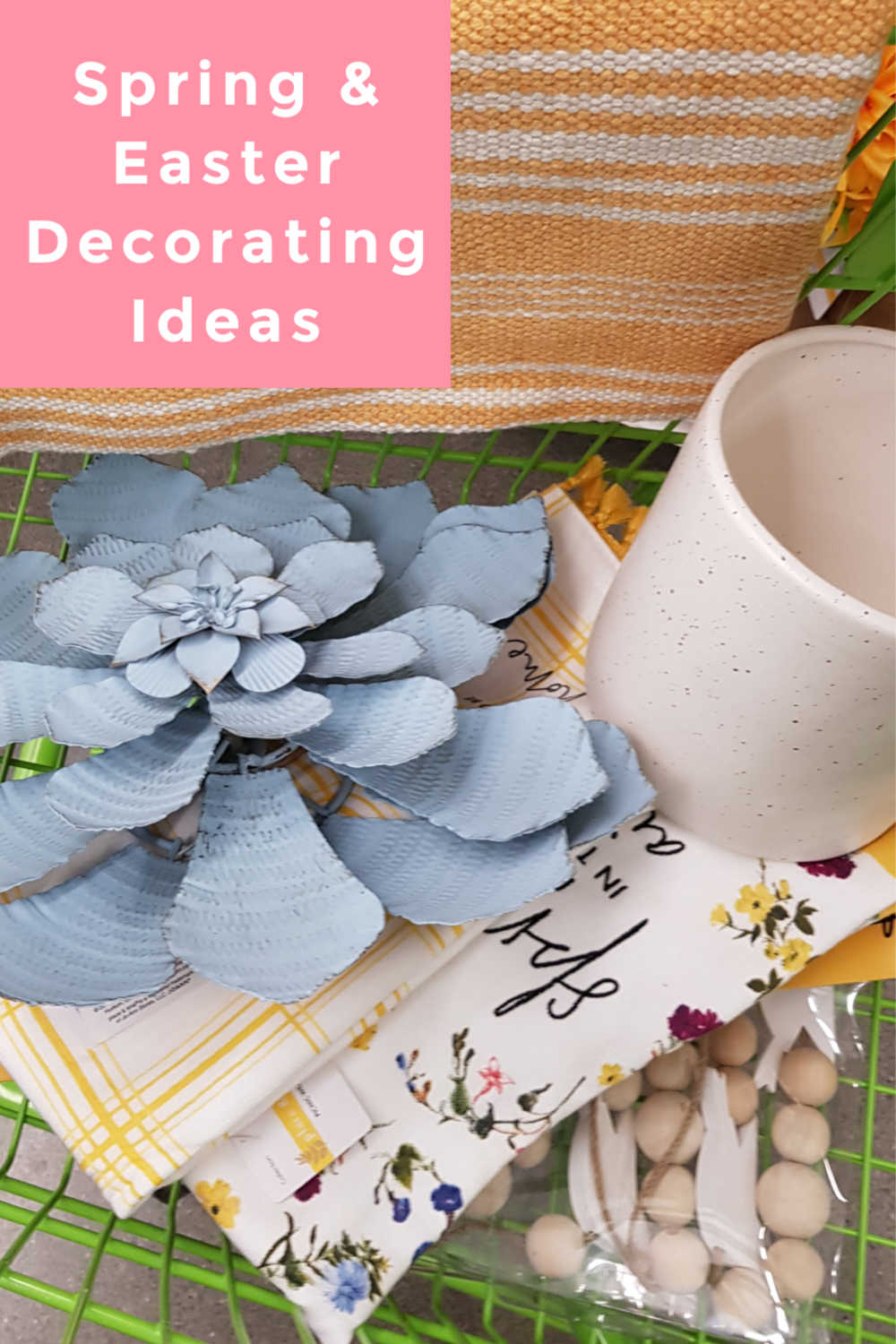 Easter Decorating Ideas + Spring Decorating