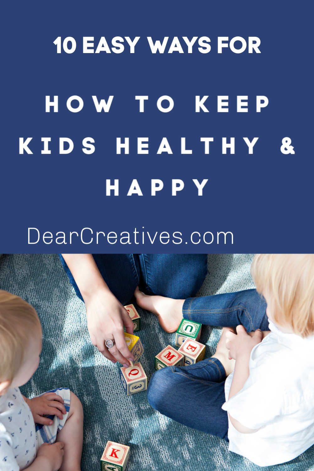 10 Easy Ways To Keep Your Kids Healthy And Happy
