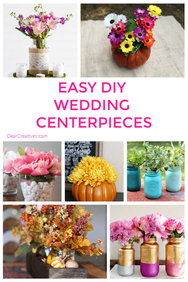 king for Easy DIY Wedding Centerpieces_15 Easy DIY Centerpiece Ideas for Your Wedding. A great way to save some money is by making your own centerpieces! DearCreatives.com