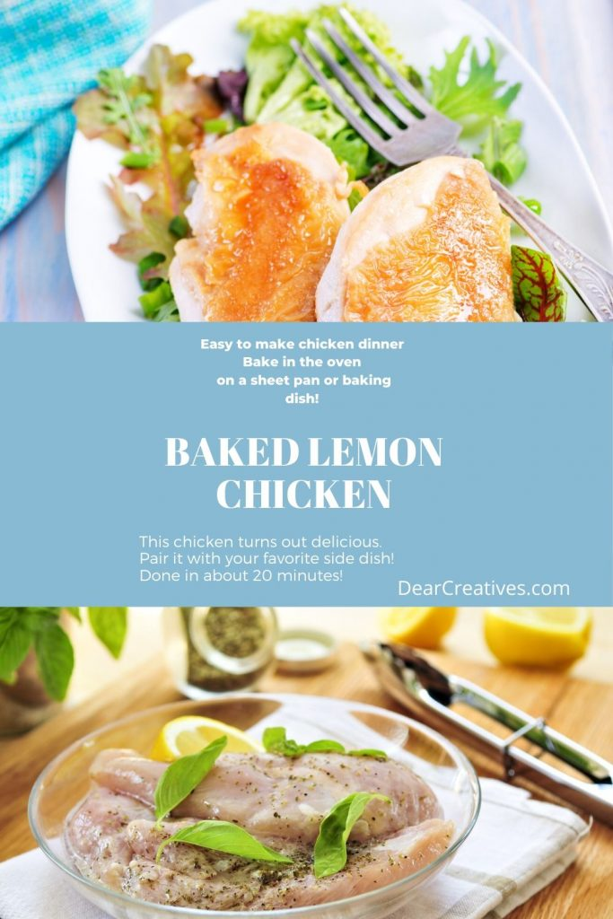 Baked Lemon Chicken - Anyone can make this easy chicken dinner with lemon and a light coating of herbs. DearCreatives.com