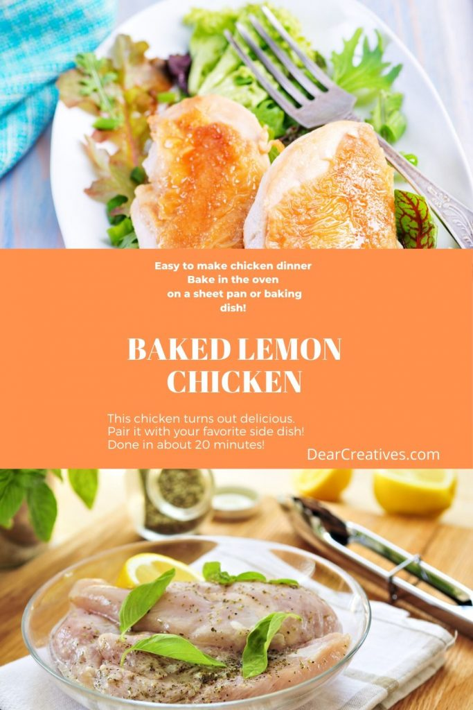 Baked Lemon Chicken - This is an easy to make, delicious baked lemon chicken with herbs. Done under 30 minutes with tips and options to cook a whole chicken. DearCreatives.com