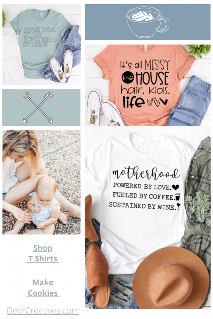 Fashion Mood Board - Mom Life T Shirts - Current Mood - DearCreatives.coom