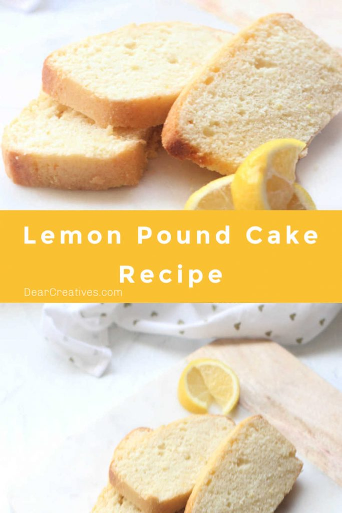 Lemon Pound Cake Recipe - Moist, delicious, bright flavored lemon loaf. Enjoy this recipe anytime of year when you are craving lemon bread. DearCreatives.com