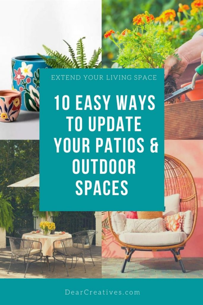 10 Easy Ways To Update Your Outdoor Spaces - DearCreatives.com