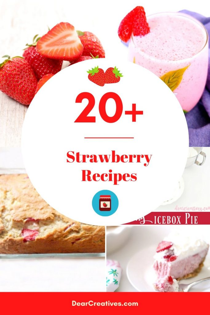 20+ Strawberry Recipes - Perfect for berry season or anytime you have strawberries! Make smoothies, drinks, breads, desserts, shortbread, cheesecakes... Find all our recipes with strawberries. DearCreatives.com