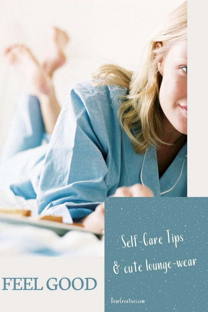 Self-Care Tips - Self Care is necessary for our health and well being. These simple ideas and self-care tips are perfect for getting yourself back on track and feeling good! DearCreatives.com