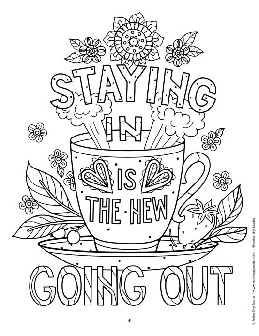 Staying In Is The New Going Out - Coloring Page Better Day Books