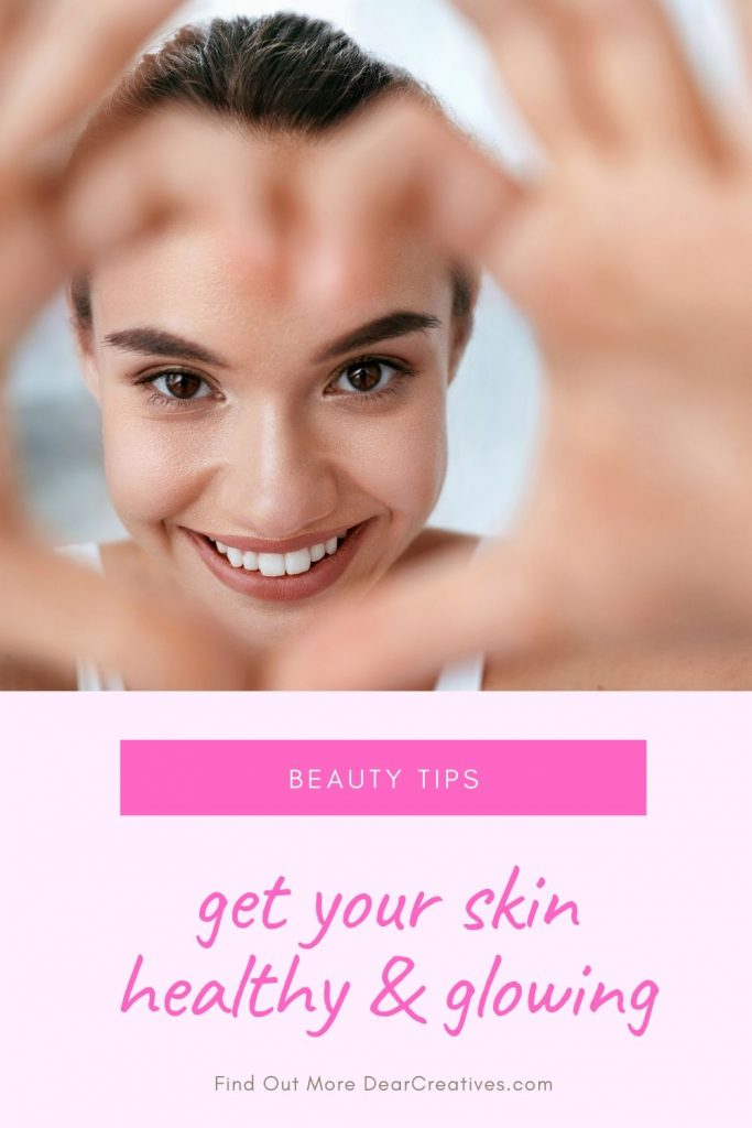 Top 10 Beauty Picks For Healthy, Glowing Skin - Now is the perfect time for self-care and focusing on your skins health. Grab these tips and top picks to help you! DearCreatives.com