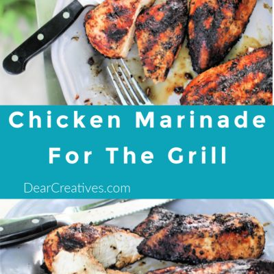 Chicken Marinade Recipe for grilling chicken. Bright, flavorful and easy to make! Grab the grilling recipe at DearCreatives.com #chickenmarinade