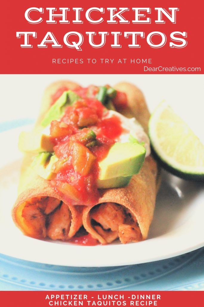 Chicken Taquitos - Recipe - Make chicken taquitos for lunch, dinner or an appetizer. they are easy to prepare with this step by step recipe. © DearCreatives.com