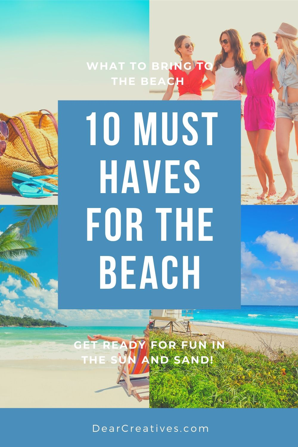 10 Must Haves For The Beach!