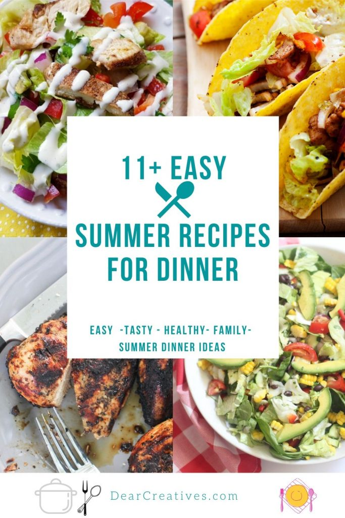 11+ Summer Recipes For Dinner - Easy recipes made for dinner in the instant pot, crockpot, stove top and grill. Grab a summer dinner idea and find a new favorite summer recipe! DearCreatives.com