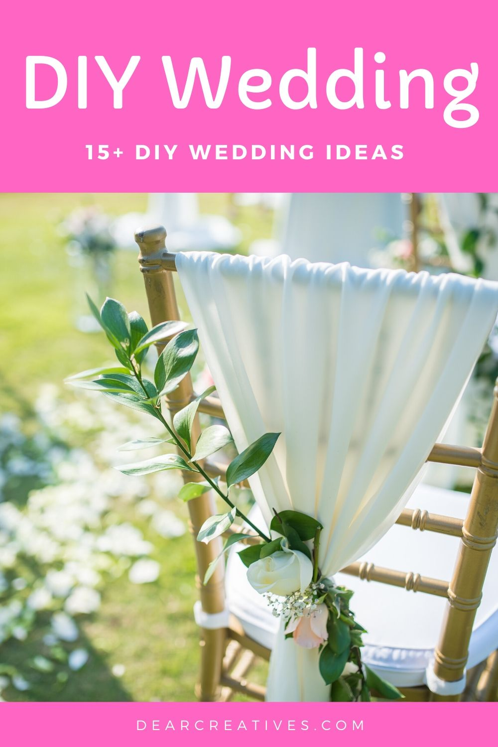 15+ DIY Wedding Ideas And Decorations