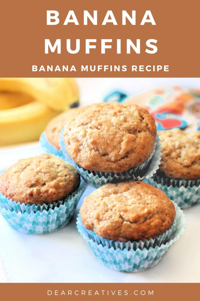 Banana Muffins - Easy, moist and quick to make - Grab this banana muffins recipe at ©DearCreatives.com