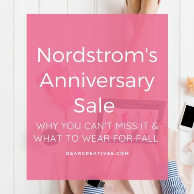 What to Wear For Fall + Nordstrom's Anniversary Sale and why you can't miss it! DearCreatives.com #fallfashions #whattowear #nordstromsanniversarysale #falloutfitideas