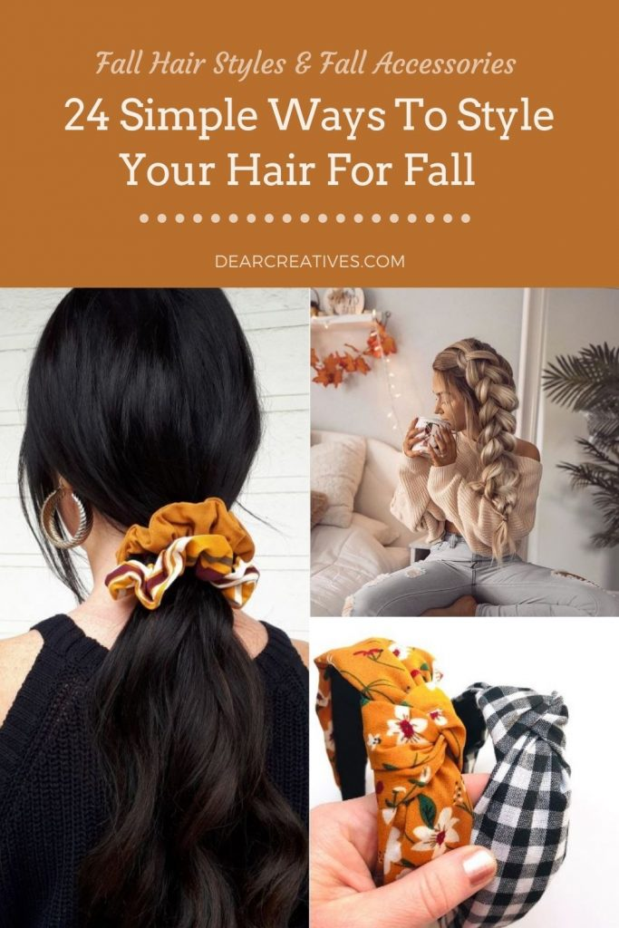 Fall Hairstyles - Simple ways to style your hair for fall. DearCreatives.com