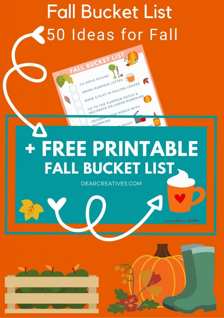 Fall bucket list - list of ideas for the fall season! Plus a printable fall bucket list! 50+ ideas for fall - DearCreatives.com