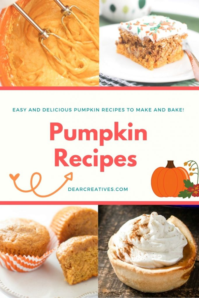 Pumpkin Recipes - Are you looking for recipes with pumpkin to make or bake_ Try making any of these pumpkin desserts and... DearCreatives.com