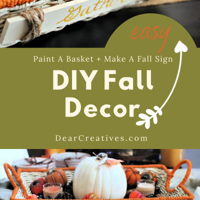 DIY-Decor-Ideas-Paint-any-basket-and-decorate-it-for-fall-or-Thanksgiving.-Plus-easy-to-make-sign-to-attach-to-a-basket.-DearCreatives.com_