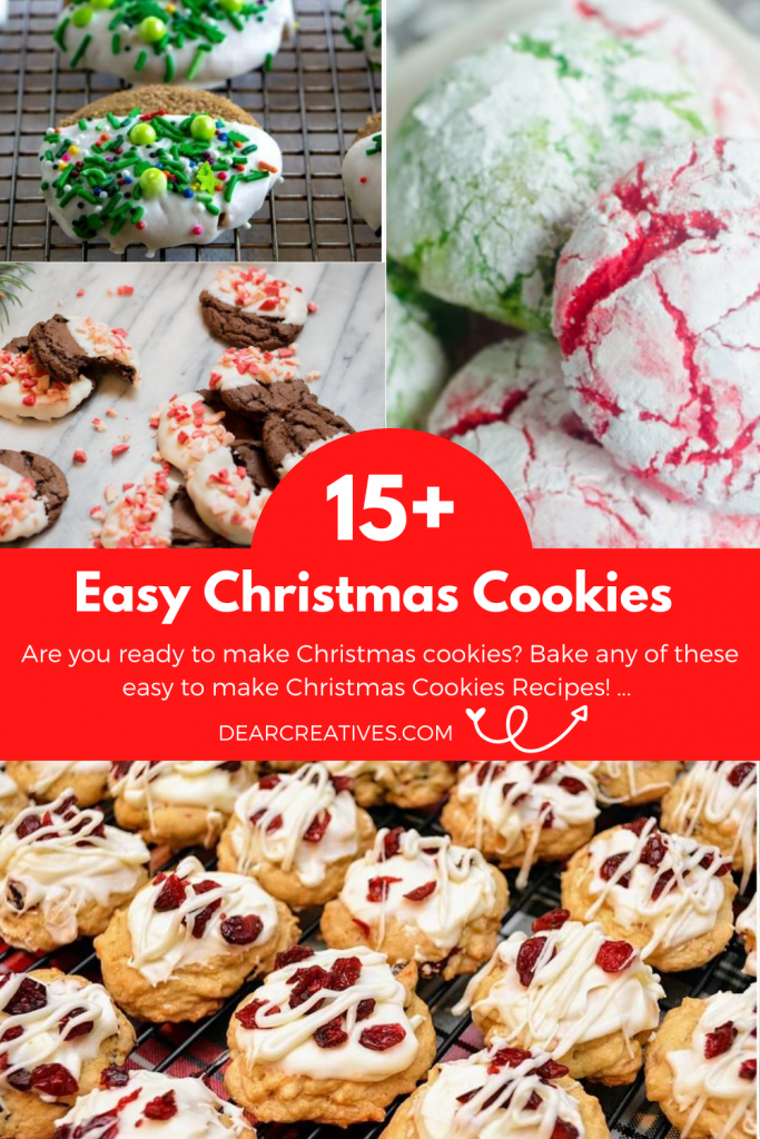 Are you looking for Christmas cookie recipes to make and bake? 15+ EASY Christmas Cookies - DearCreatives.com #easyChristmascookies