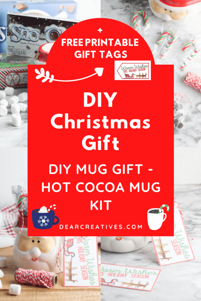 Are you looking for a DIY Christmas Gift_ DIY Mug Gift - Hot Cocoa Mug Kit - Gift idea and DIY Christmas Gifts at DearCreatives.com