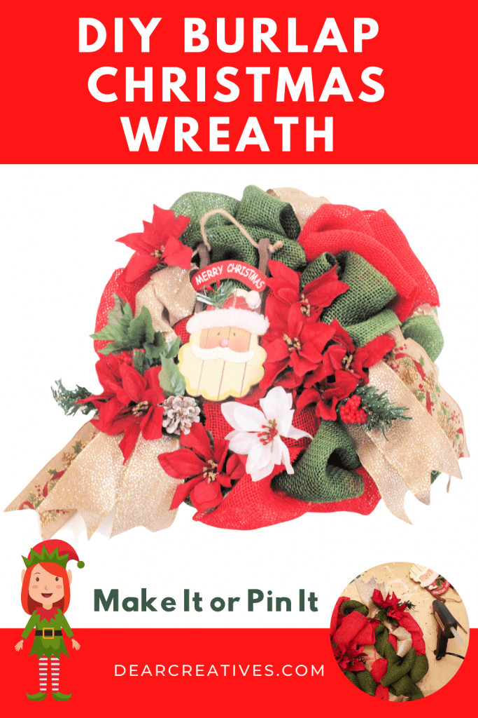 Burlap Christmas Wreath - How to make a Looped Burlap Wreath decorated for Christmas. Easy, quick burlap wreath craft - Wreath making tips and resources DearCreatives.com