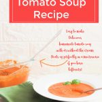 Homemade-Tomato-Soup-Grab-the-soup-recipe.-Its-delicious-easy-to-make-and-heats-up-perfectly-if-you-have-leftovers-DearCreatives.com
