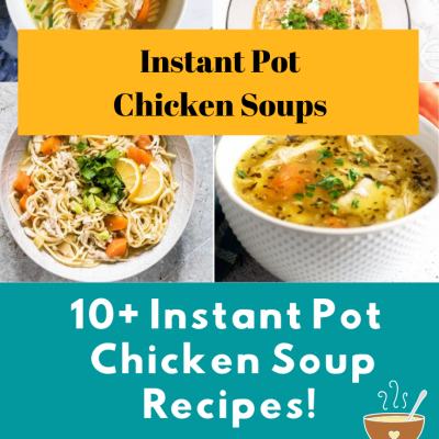 Instant Pot Chicken Soups - Try any of these 10+ Instant Pot Chicken Soup Recipes. Perfect for soup season or making soup for dinner. DearCreatives.com