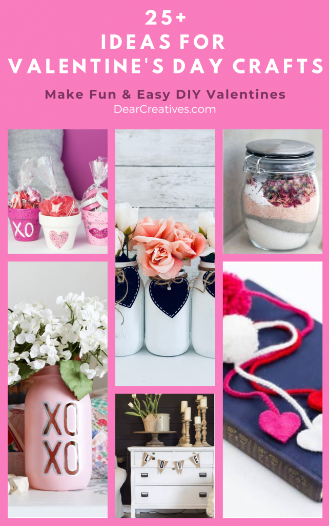 Ideas For Valentine's Day Crafts - 25+ DIY Valentine's Day Crafts to make that are fun and easy...