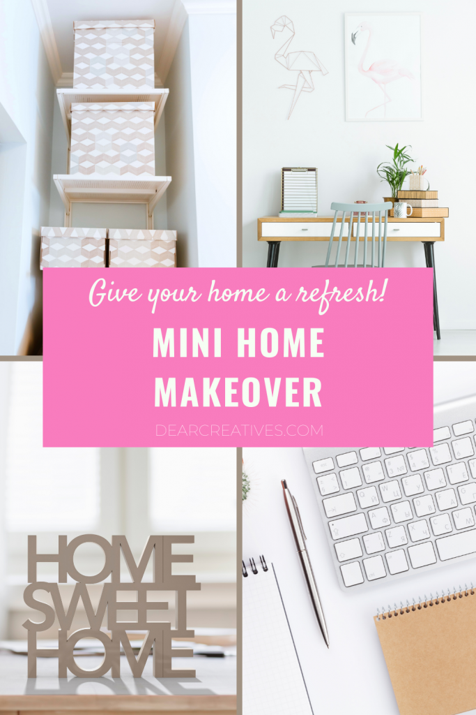 Ways to easily update your home , give your home a refresh and mini home makeover! DearCreatives.com