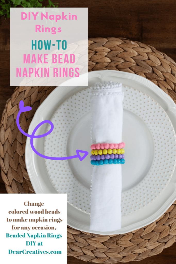 DIY Napkin Rings - How to make stacked bead napkin rings. Change colors for any occasion. Two supplies + scissors These are so easy to make! DearCreatives.com