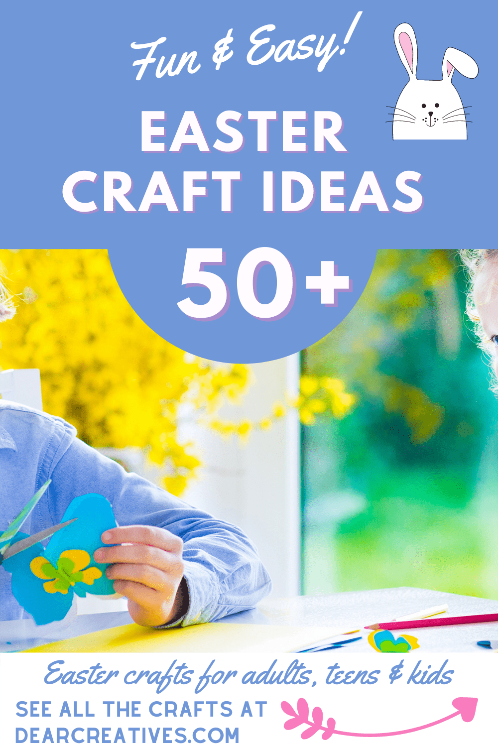 50+ Easter Craft Ideas That Are Fun & Easy!