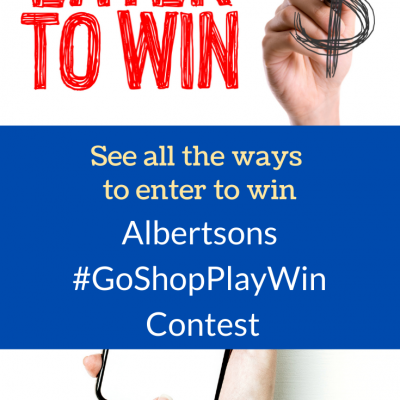 Albertsons #GoShopPlayWin Contest - See all the ways to win!