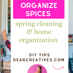 Are you spring cleaning or organizing your home- See how to organize your spices - kitchen tips -DearCreatives.com