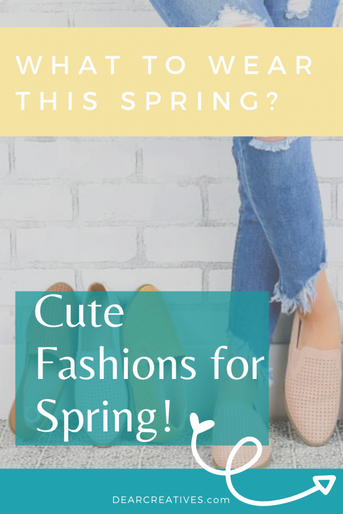 Are you wondering what to wear this spring? Get ideas, see cute fashions for spring for women. DearCreatives.com