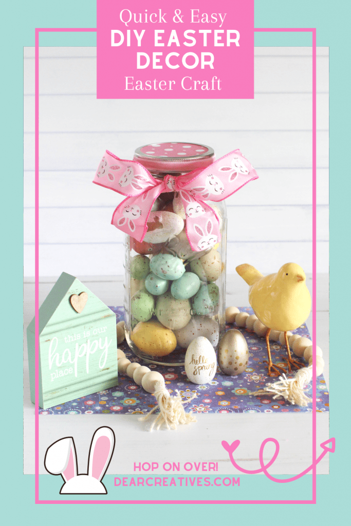 Easter Decorations - Make this easy mason jar craft. See easy ways to decorate for spring and Easter...DearCreatives.com