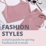 Fashion Styles - spring fashions and styles - see what's trending and where to...DearCreatives.com