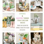 Spring and Easter Tiered Tray Decor Ideas - find ideas for decorating tiered trays for spring and Easter. DearCreatives.com