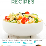 Pasta Salad Recipes - Find a variety of recipes; cold, chicken. vegetarian... Grab a recipe and see how to make a pasta salad! Make pasta salad for dinner or as a side dish! They are perfect for barbecues, get-togethers, and celebrations...DearCreatives.com