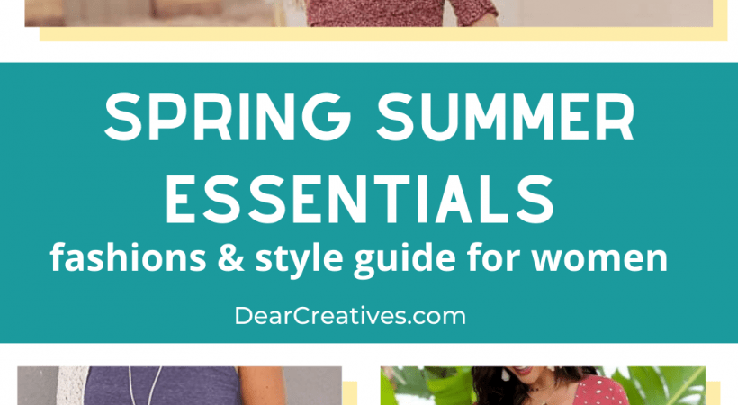 Spring Summer Essentials You Will Want To Wear
