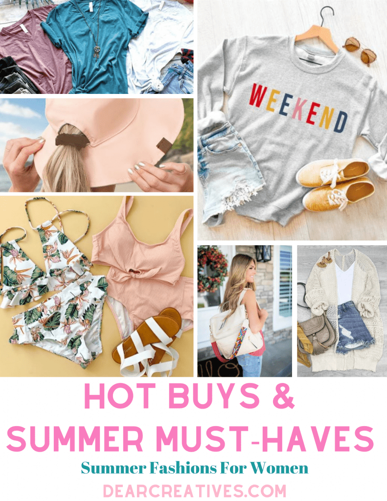 Summer Must-Haves For Women -Hot Buys- Summer fashions for women. DearCreatives.com