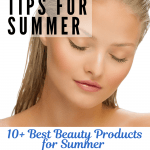 Beauty-Tips-For-Summer-Plus-The-Best-Beauty-Products-For-Summer...DearCreatives.com