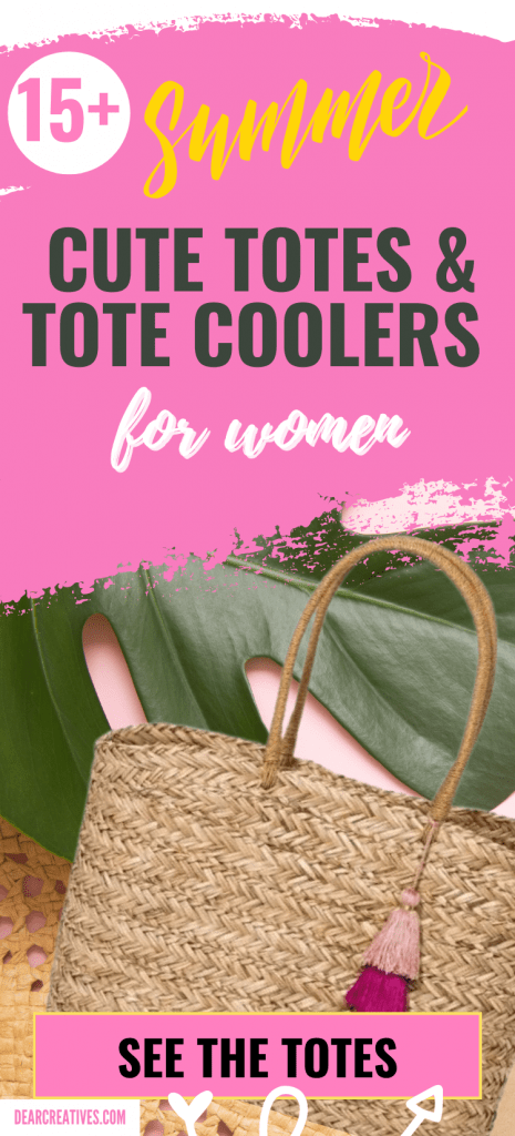 Totes Bags For Women - Cute Summer Totes and Tote Coolers - See them all at DearCreatives.com
