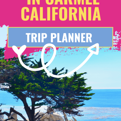 Where To Stay, Eat, Shop And Things To Do In Carmel + Monterey - Plan Your Carmel, California Trip - DearCreatives.com.