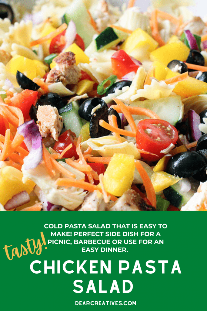 Chicken Pasta Salad - This is a cold pasta salad that is easy to make. Grab the pasta salad with chicken recipe at DearCreatives.com