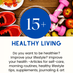 Healthy Living - Do you want to be healthier Improve your lifestyle Articles for self-care, morning routines, healthy lifestyle tips, journaling... DearCreatives.com