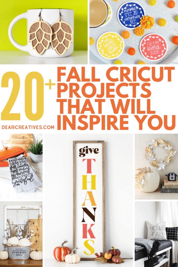 Fall Cricut Projects - 20+ Cricut Projects to make for your fall decor! Fun and easy Cricut crafts. DearCreatives.com